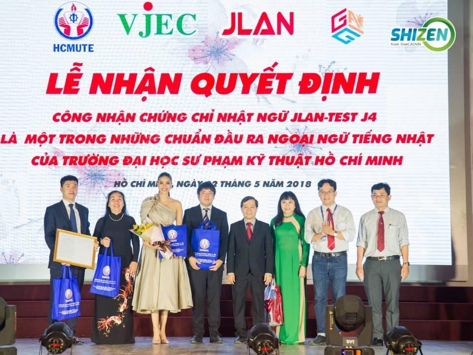 Ngày 22 tháng 5 năm 2018, traoquyết định công nhận chứng chỉ nhật ngữ Jlan-Test J4 là một trong những chuẩn đầu ra ngoại ngữ tiếng Nhật của trường Đại học Sư phạm Kỹ thuật TP Hồ Chí Minh