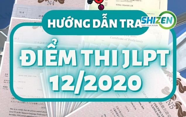 Huong dan cach xem diem thi jlpt 12 2020